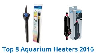 Download 8 Best Aquarium Heaters 2017 Video