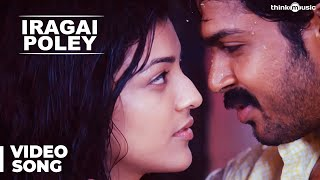 Download Iragai Poley - Naan Mahaan Alla Video