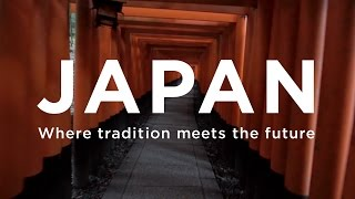 Download JAPAN - Where tradition meets the future | JNTO Video