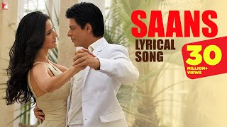 Download Lyrical: Saans Full Song with Lyrics | Jab Tak Hai Jaan | Shah Rukh Khan | Katrina Kaif | Gulzar Video