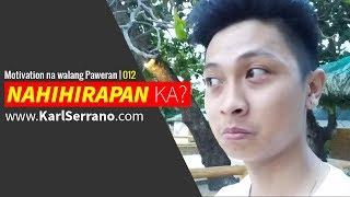 Download Nahihirapan ka na ba?   Walang Paweran Motivation 012 Video