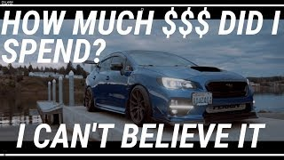 Download HOW MUCH $$$ I SPENT ON MY 2015 SUBARU WRX 2016 2017 2018 Video