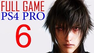 Download Final Fantasy XV Walkthrough Part 6 PS4 PRO Gameplay lets play Final Fantasy 15 - No Commentary Video
