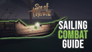 Download Sea of Thieves Sailing Combat Guide Video