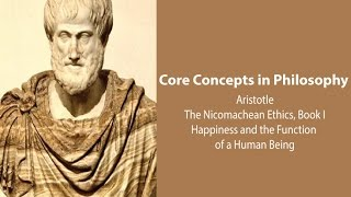 Download Aristotle on Happiness and Function of Human Being (Nic. Ethics bk. 1) - Philosophy Core Concepts Video
