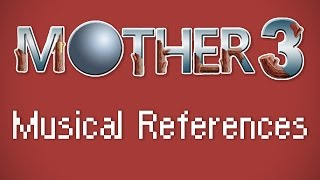 Download All Known Musical References in MOTHER 3 Video