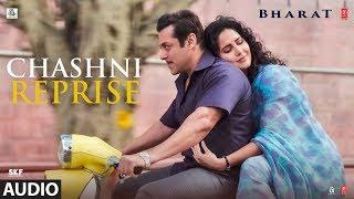 Download Full Audio:CHASHNI REPRISE | BHARAT | Salman Khan | Katrina Kaif | Vishal & ShekharFeat. Neha Bhasin Video
