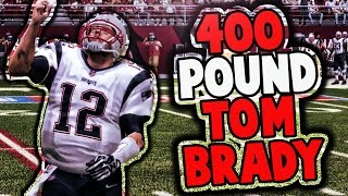 Download CAN 400 POUND 40 YEAR OLD TOM BRADY WIN A GAME? Video