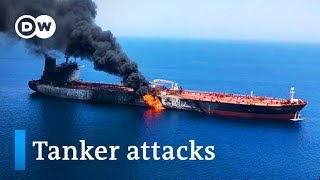 Download US blames Iran for oil tanker attacks in Gulf of Oman | DW news Video