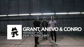 Download Grant, Anevo & Conro - Without You (feat. Victoria Zaro) [Uncaged Vol. 2 Collab] Video