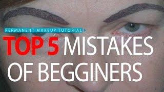 Download Обучение татуажу: 5 ошибок начинающих / Permanent makeup tutorial: top 5 mistakes of beginners Video