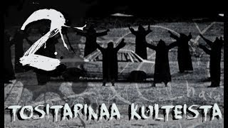 Download 2 Pelottavaa Kultti-tositarinaa Video
