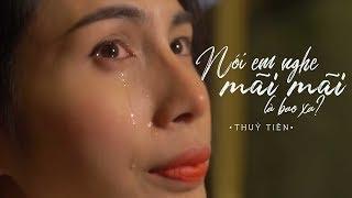 Download Nói Em Nghe Mãi Mãi Là Bao Xa - Thủy Tiên [ Official MV ] | Nhạc Hay 2018 Video