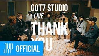 Download [GOT7 STUDIO] GOT7 ″Thank You(고마워)″ Live Video