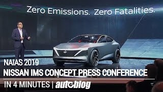 Download Nissan IMs Concept Press Conference in 4 minutes at NAIAS 2019 Video