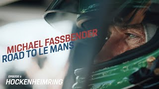 Download Michael Fassbender: Road to Le Mans – Episode 6 Hockenheimring II Video
