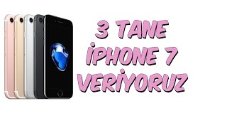 Download 3 TANE iPHONE 7 VERİYORUZ Video