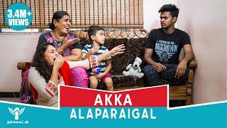 Download Akka Alaparaigal #Nakkalites Video