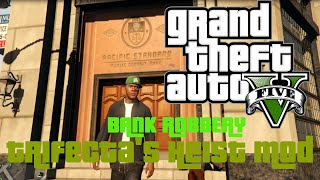 Download GTA 5 PC Singleplayer - ROB BANKS! BAD DRIVING(Trifecta's Heist Mod) Video