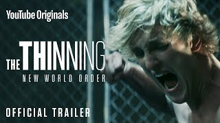 Download THE THINNING: NEW WORLD ORDER - Official Trailer Video