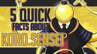 Download 5 Quick Facts About Koro Sensei - Assassination Classroom Video