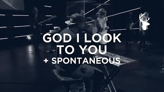 Download God I Look To You + Spontaneous - Alton Eugene   Bethel Worship Video