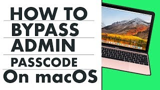 Download Fix - How To Bypass Admin Password on Mac OS High Sierra ? Video