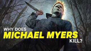 Download Why Does Michael Myers Kill? | NowThis Nerd Video