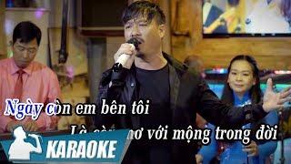 Download [KARAOKE] Ngày Còn Em Bên Tôi - Quang Lập Video