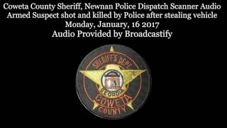 Download Coweta County Sheriff Dispatch Scanner Audio Armed Suspect shot and killed by Police Video