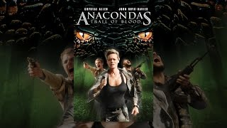 Download Anacondas: Trail Of Blood Video