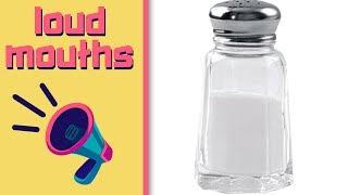 Download Loud Mouths #10 - Ft. Salt Video