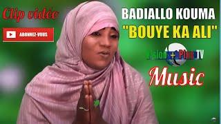 Download Badiallo KOUMA-Bouye ka Ali- Clip Officiel Video
