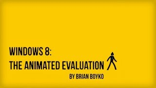 Download Windows 8: The Animated Evaluation Video