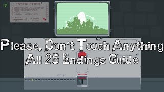 Download Please, Don't Touch Anything - All 25 Endings Guide Video