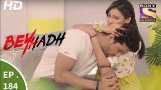 Download Beyhadh - बेहद - Ep 184 - 23rd June, 2017 Video