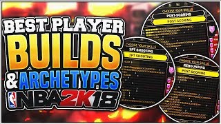Download NBA 2K18 TIPS: BEST PLAYER BUILDS & ARCHETYPES FOR YOUR MYPLAYER! Video