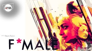 Download F*MALE Web Version Video
