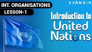 Download United Nations Organization for Questions Related to United Nations UPSC | United Nations Intro - 1 Video