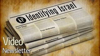 Download Video Newsletter 01: Identifying the People of Israel Today Video