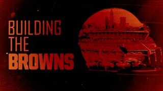 Download Building the Browns: Episode 4 Video