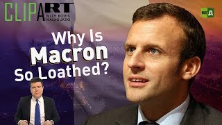 Download Why Is Macron So Loathed? Clipart with Boris Malagurski Video