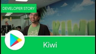 Download Android Developer Story: Kiwi, Inc. Video