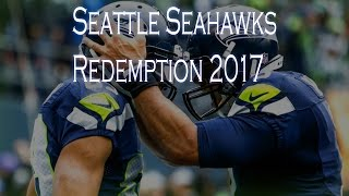 Download Seattle Seahawks ︱2017-2018 Redemption︱″Not Finished Yet″ Video
