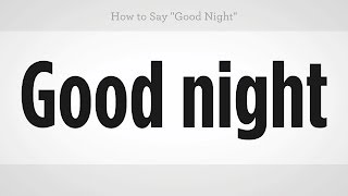 Download How to Say ″Good Night″ | Mandarin Chinese Video