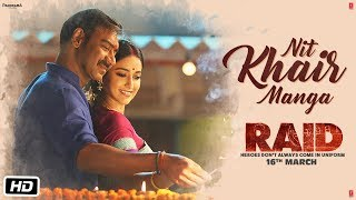 Download Nit Khair Manga Video   RAID   Ajay Devgn   Ileana D'Cruz   Tanishk B Rahat Fateh Ali Khan Manoj M Video