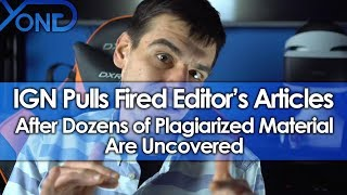 Download IGN Removes All Fired Editor's Articles After Dozens of Plagiarized Material Are Uncovered Video