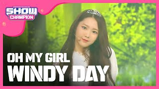 Download (ShowChampion EP.189) OH MY GIRL - WINDY DAY Video