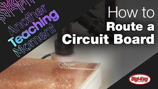 Download How to Route a Circuit Board using the Desktop PCB Milling Machine from Bantam Tools | DigiKey Video