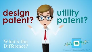 Download Design Patents & Utility Patents - Learn the Differences Between Design and Utility Patents Video